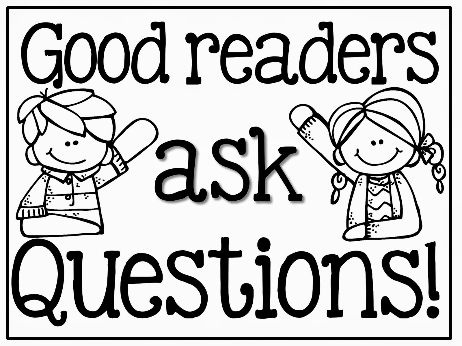 GOOD READERS GOOD QUESTIONS