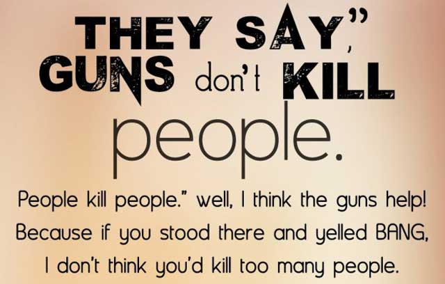 guns-dont-kill-people